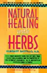 Natural Healing with Herbs: The Compl...