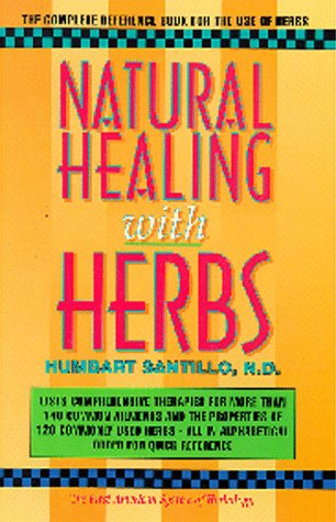 Natural Healing With Herbs: The Complete Reference Book For The Use Of Herbs front-865798