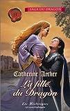 echange, troc Catherine Archer - La fille du Dragon