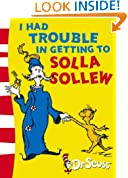 I Had Trouble in Getting to Solla Sollew: Yellow Back Book (Dr Seuss - Yellow Back Book) (Dr. Seuss Yellow Back Books)