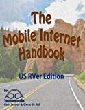 img - for The Mobile Internet Handbook - 2013 US RVer Edition book / textbook / text book