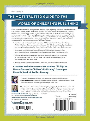 Children's Writer's & Illustrator's Market 2016: The Most Trusted Guide to Getting Published (Children's Writer's and Illustrator's Market)