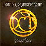 Church Music ~ David Crowder*Band