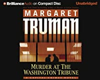 Murder at the Washington Tribune (Capital Crimes, No. 21)