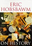 On History (0297819151) by Hobsbawm, E. J.