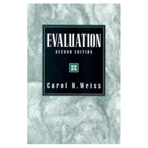 Evaluation: Methods for Studying Programs and Policies,...