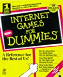 Internet Games for Dummies (For Dummies (Computer/Tech)) (076450164X) by Kaufeld, John