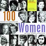 img - for 100 Most Important Women of the 20th Century book / textbook / text book