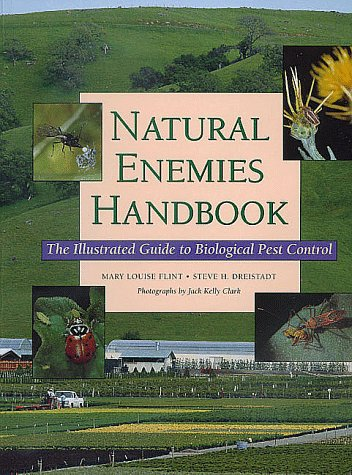 Natural Enemies Handbook: The Illustrated Guide to...