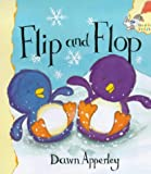 Flip and Flop (0340787996) by Apperley, Dawn