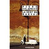La trilogie de la ville de M., Tome 1 : La dent du narvalpar Piero Colaprico