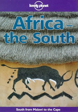 Lonely Planet Africa the South (Lonely Planet Travel Guides)