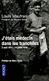 echange, troc Louis MAUFRAIS - J'étais médecin dans les tranchées