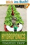 Hydroponics: Hydroponic Gardening Bas...