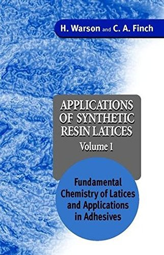 app-of-synthetic-resin-latices-v-1-fundamental-chemistry-of-latices-and-applications-in-adhesives-v-