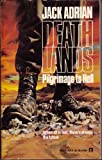 James Axler Deathlands: Pilgrimage to Hell