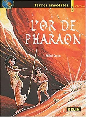 L'or de pharaon par Michel Cosem