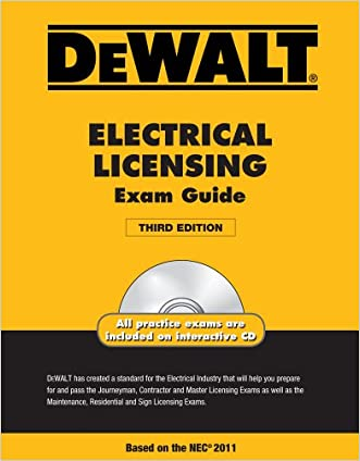 DEWALT Electrical Licensing Exam Guide, Based on the NEC 2011 (DEWALT Series)