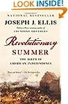 Revolutionary Summer: The Birth of Am...