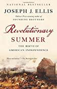 Revolutionary Summer: The Birth of American Independence (Vintage): Joseph J. Ellis: 9780307946379: Amazon.com: Books