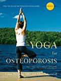 Yoga for Osteoporosis: The Complete Guide