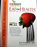 Eat for Health Lose Wight Keep It Off Look Younger Live Longer two books in one (the body makeover and the mind makeover) (EatRight America)