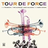echange, troc Roy Eldridge & Dizzy Gillepsie & Harry Edison - Tour De Force : The Trumpets Of Roy Eldrige & Dizzy Gillepsie & Harry Edison