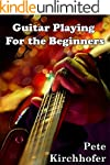 Guitar Playing for The Beginners