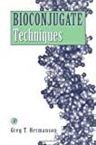 img - for Bioconjugate Techniques book / textbook / text book