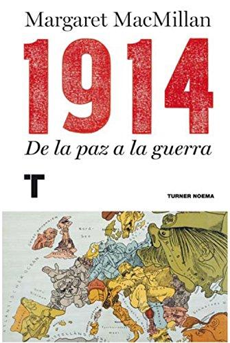 1914. De La Paz A La Guerra (Noema)