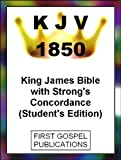 img - for KJV 1850 King James Bible with Strong's Concordance (Student's Edition) book / textbook / text book