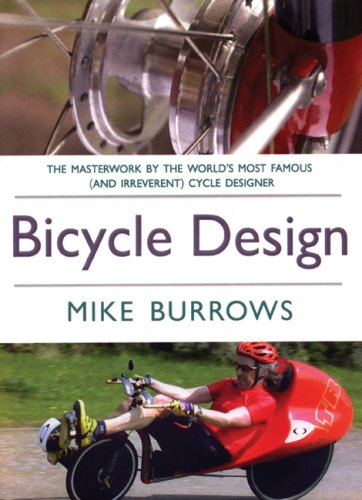 Bicycle Design: The Search for the Perfect Machine (Richard's Cycle Books)