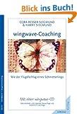 wingwave-Coaching: Wie der Fl�gelschlag eines Schmetterlings, mit einer wingwave-CD