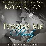 Possess Me Slowly | Joya Ryan
