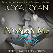 Possess Me Slowly | Joya Ryan
