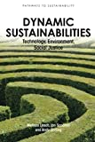 Dynamic Sustainabilities: Technology, Environment, Social Justice (Pathways to Sustainability)