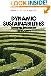 Dynamic Sustainabilities: Technology,...