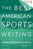 img - for The Best American Sports Writing 2014 book / textbook / text book