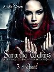Samantha Watkins ou Les chroniques d'...