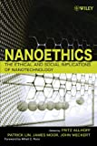 img - for Nanoethics: The Ethical and Social Implications of Nanotechnology book / textbook / text book
