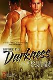 Before the Darkness (Refuge ... - Leslie Lee Sanders