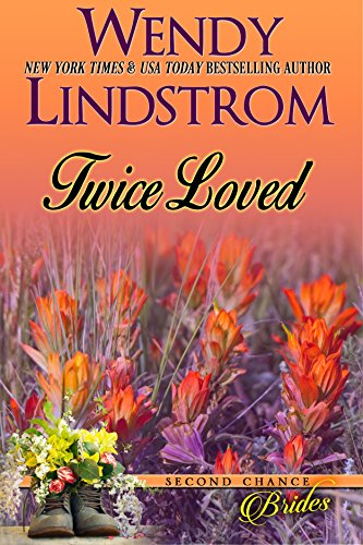 Twice Loved: A Sweet Historical Romance by Wendy Lindstrom ebook deal