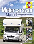 Motorcaravan Manual: Choosing, Using...