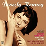 Beverly Kenney. Complete Royal Roost Recordings (Sings for Johnny Smith / Come Swing with Me / Sings with Jimmy Jones and the Basie-ites)