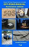 Off-Road-Manual Assistance edition: Kleine Off-Road Reparaturen im Notfall