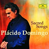 echange, troc Placido Domingo - Placido Domingo - Chants Sacrés