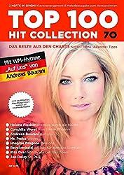 Top 100 Hit Collection 70: 8 Chart-Hits: Atemlos durch die Nacht - Rise Like A Phoenix - Auf uns - St. Pauli - Waves - Demons - Ich lass für dich das ... und Keyboard.. Band 70. Klavier / Keyboard.