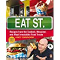 Eat Street: Recipes from the Tastiest, Messiest, and Most Irresistible Food Trucks