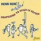 Compulsion To Swing In Rhythm [ORIGINAL RECORDINGS REMASTERED]