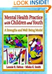 Mental Health Practice with Children...